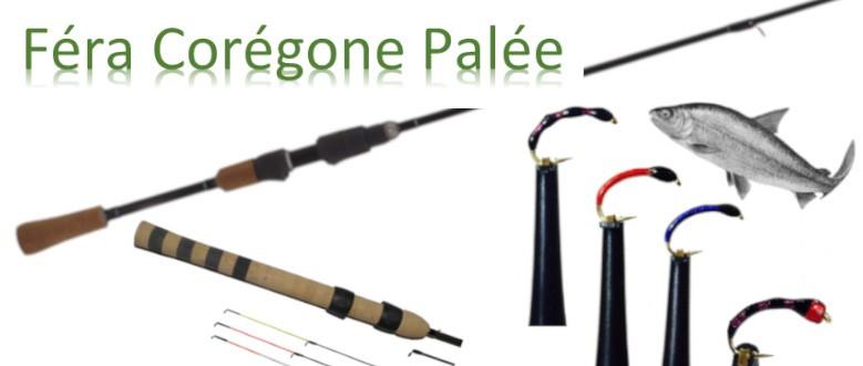 Matériel pour la pêche du Corégone, Féra, Palée, Lavaret